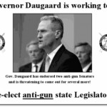 Alert: Gov Daugaard Support for Anti-Gun Legislators Exposed