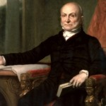 John Quincy Adams: Tireless Defender of Liberty
