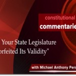 Has Your State Legislature Forfeited Its Validity?