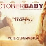 October Baby Premiers This Weekend