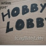 Hobby Lobby: Fined For Obeying Conscience