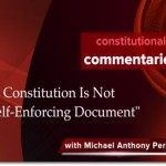 The Constitution is Not a Self-Enforcing Document