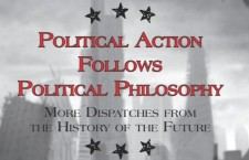 Political Action Follows Political Philosophy